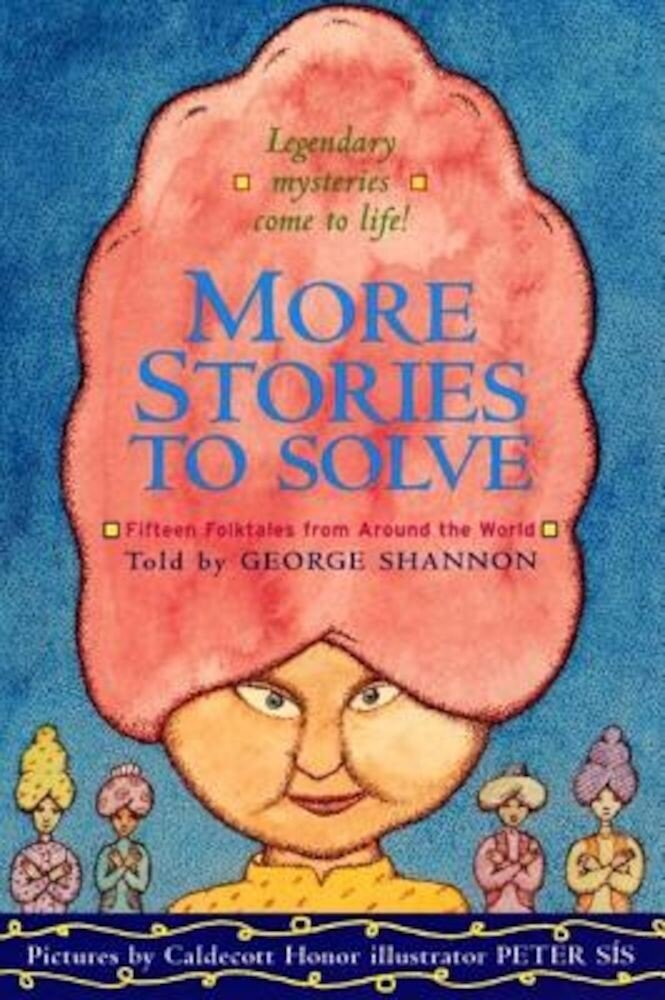 More Stories to Solve: Fifteen Folktales from Around the World, Paperback