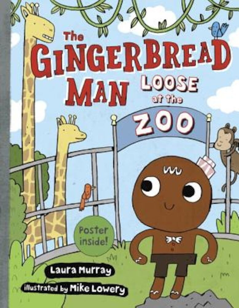 The Gingerbread Man Loose at the Zoo, Hardcover