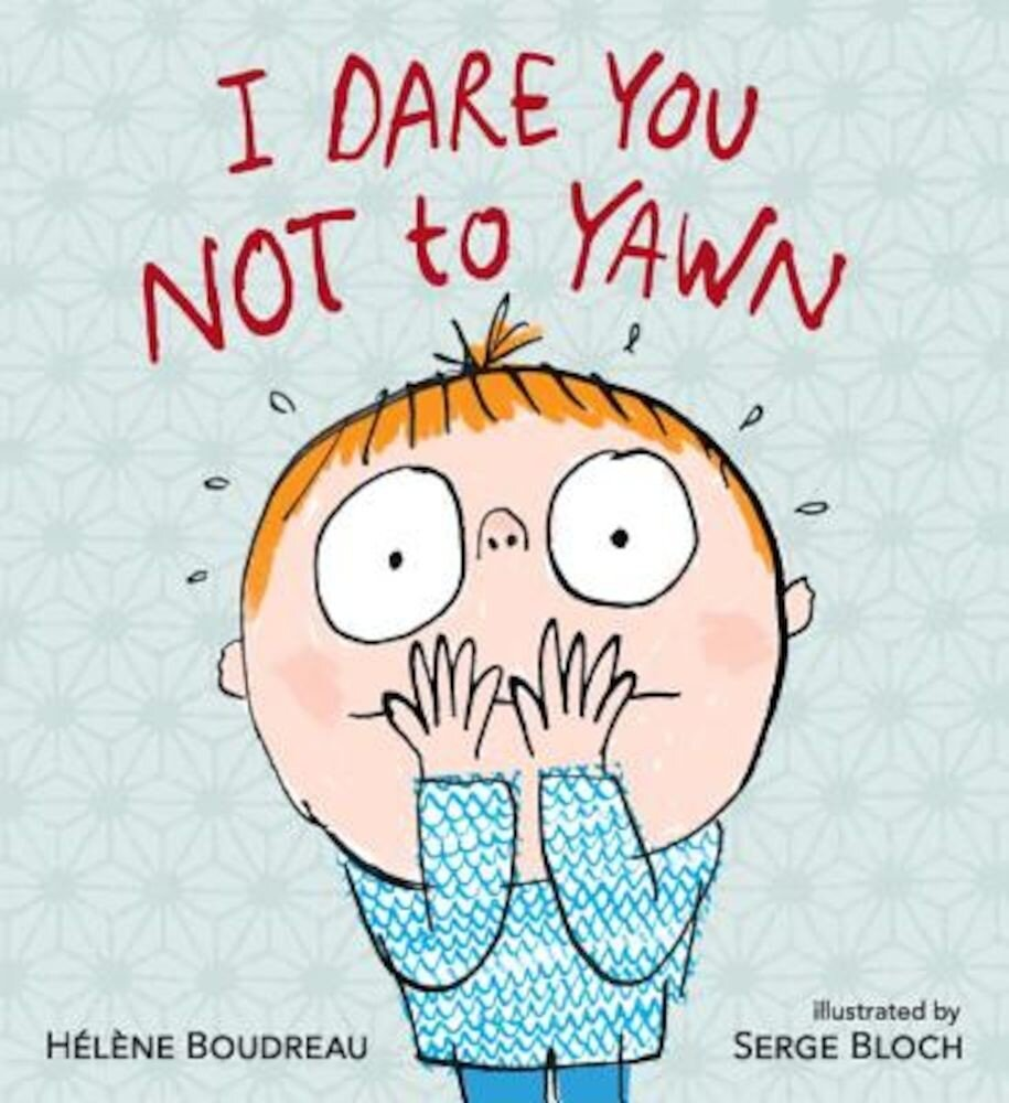 I Dare You Not to Yawn, Hardcover