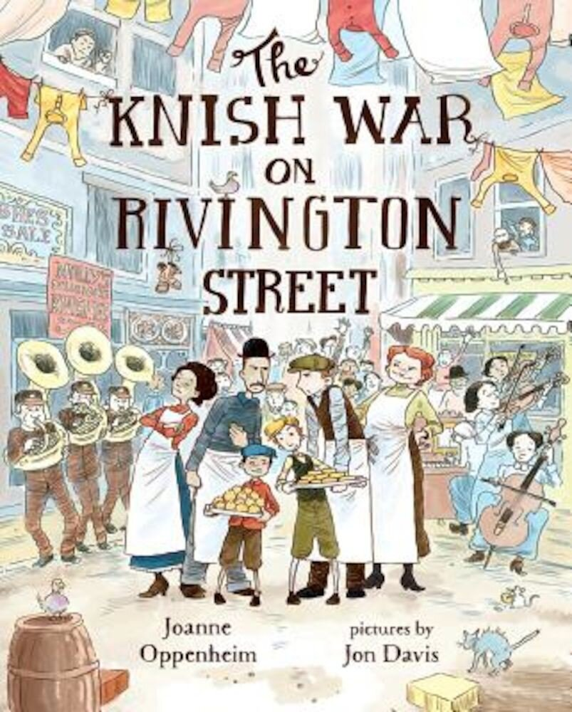The Knish War on Rivington Street, Hardcover