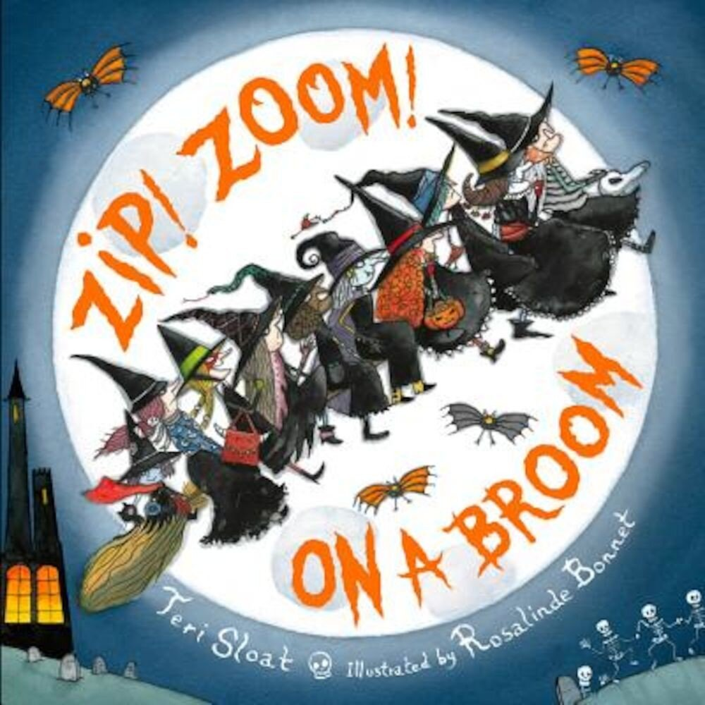Zip! Zoom! on a Broom, Hardcover