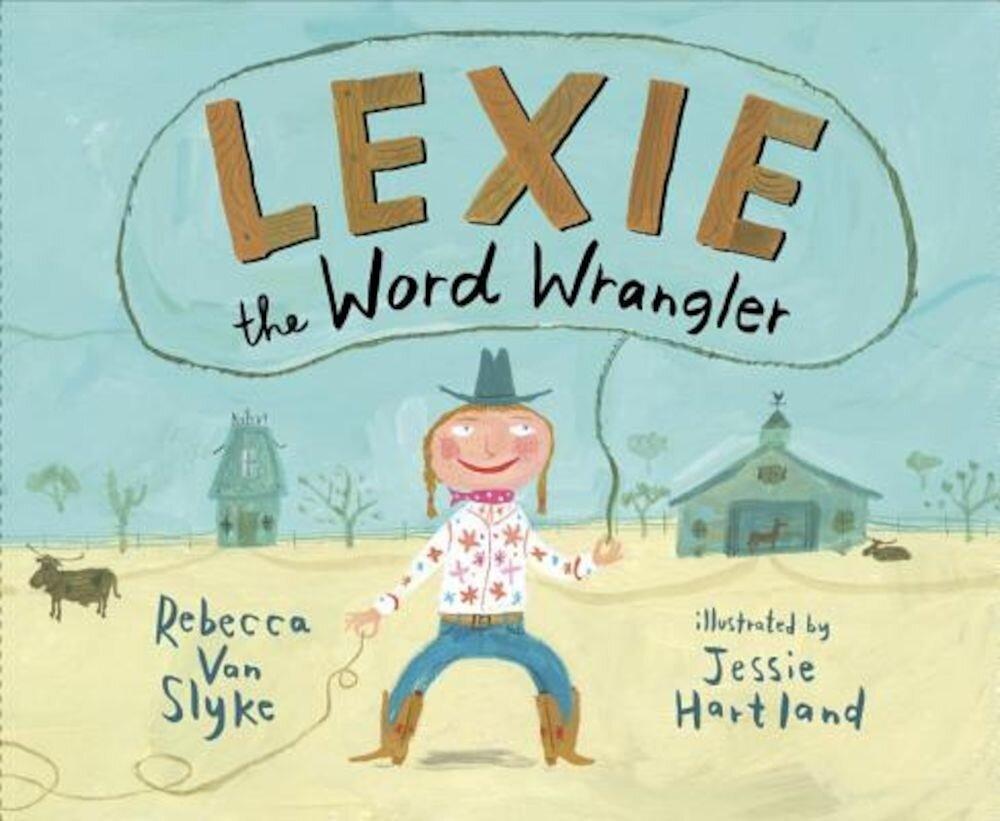 Lexie the Word Wrangler, Hardcover