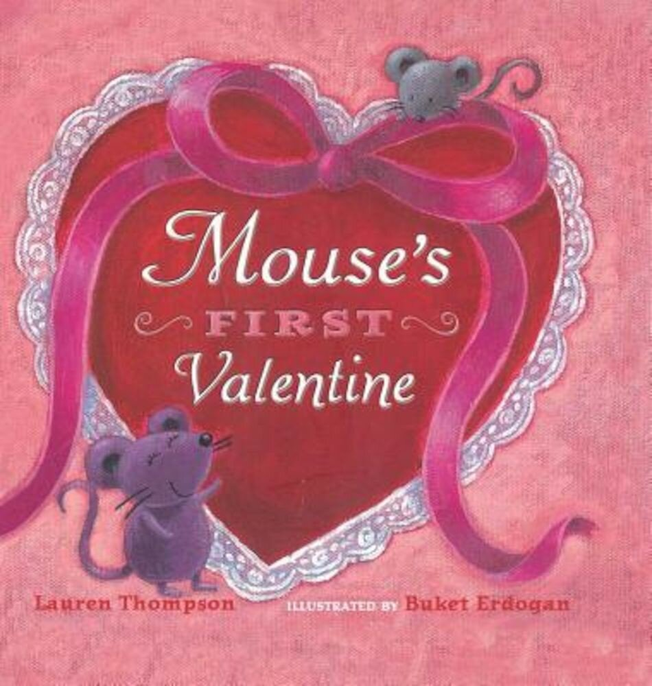 Mouse's First Valentine, Hardcover