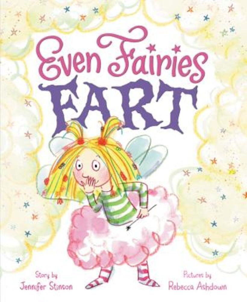 Even Fairies Fart, Hardcover