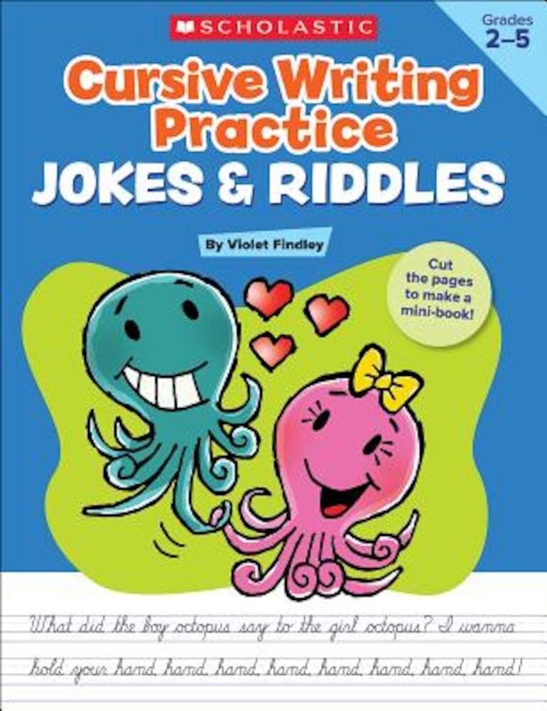 Cursive Writing Practice: Jokes & Riddles, Grades 2-5: 40+ Reproducible Practice Pages That Motivate Kids to Improve Their Cursive Writing, Paperback