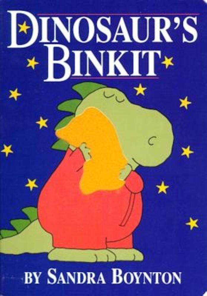 Dinosaur's Binkit, Hardcover