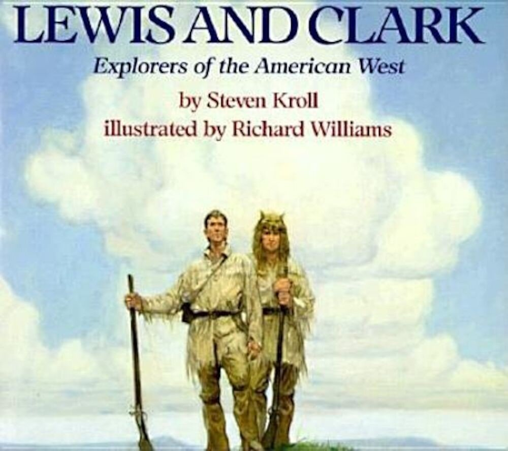 Lewis and Clark: Explorers of the American West, Paperback