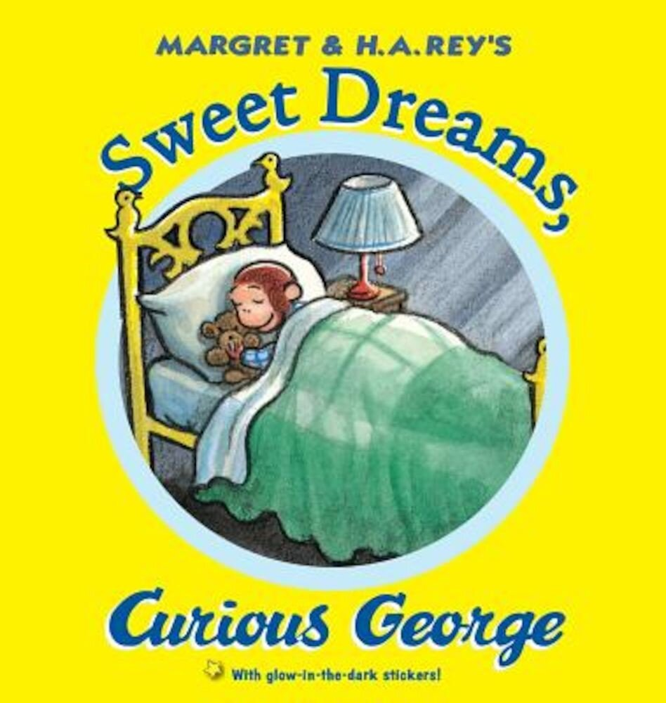 Sweet Dreams, Curious George [With Sticker(s)], Hardcover