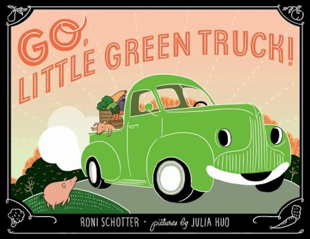 Go, Little Green Truck!, Hardcover