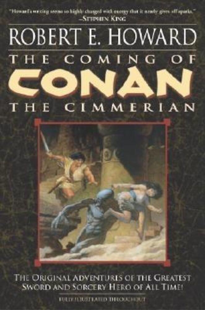 The Coming of Conan the Cimmerian: Book One, Paperback