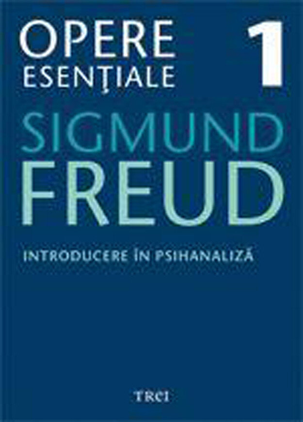 Opere Esentiale, vol. 1 - Introducere in psihanaliza (eBook)