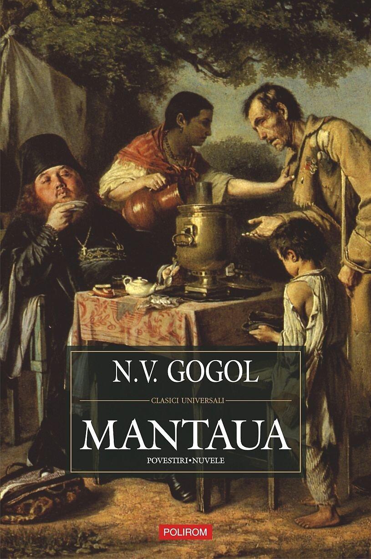 Mantaua: Povestiri, nuvele (Integrala prozei scurte) (eBook)