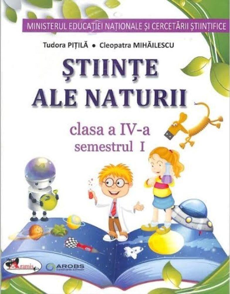 Stiinte ale naturii - manual pentru clasa a IV-a- (partea I+II+set CD)