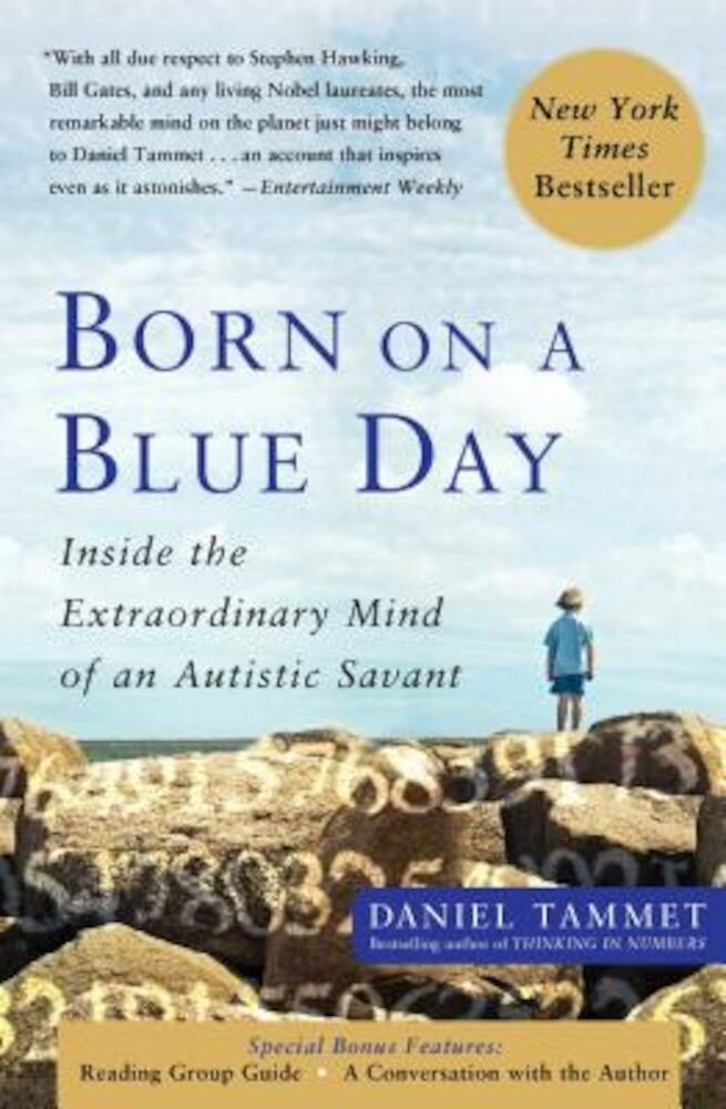 Born on a Blue Day: Inside the Extraordinary Mind of an Autistic Savant, Paperback
