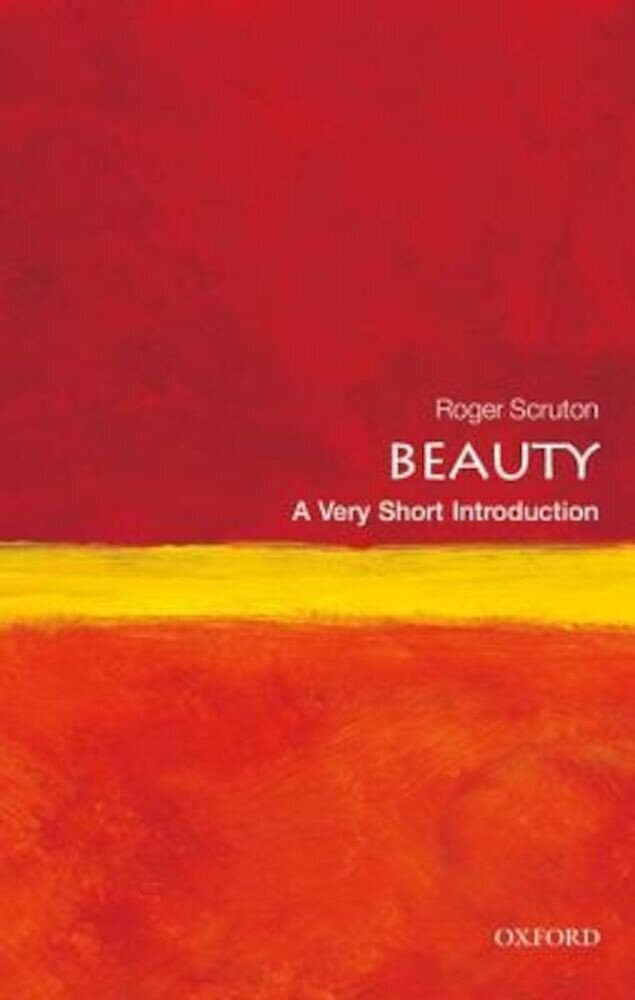 Beauty: A Very Short Introduction, Paperback