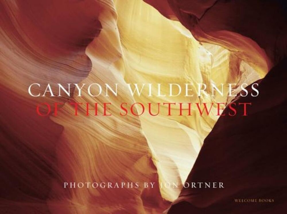 Canyon Wilderness of the Southwest, Hardcover