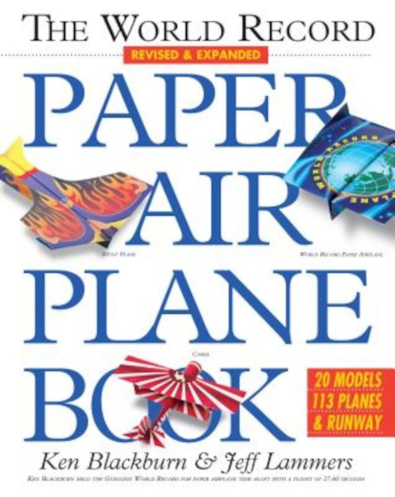 The World Record Paper Airplane Book, Paperback