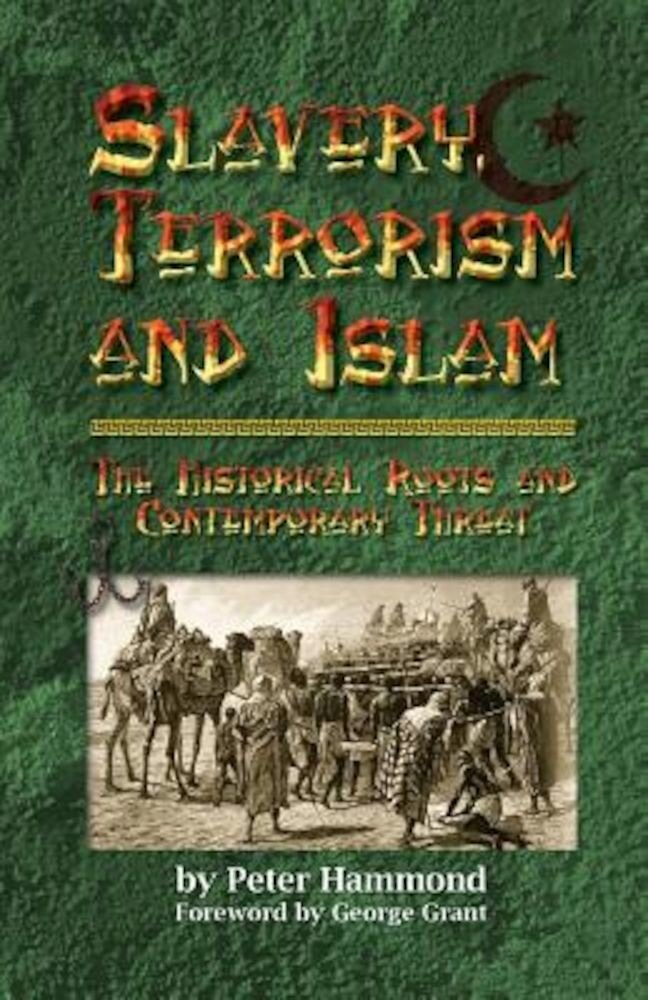 Slavery, Terrorism and Islam, Paperback