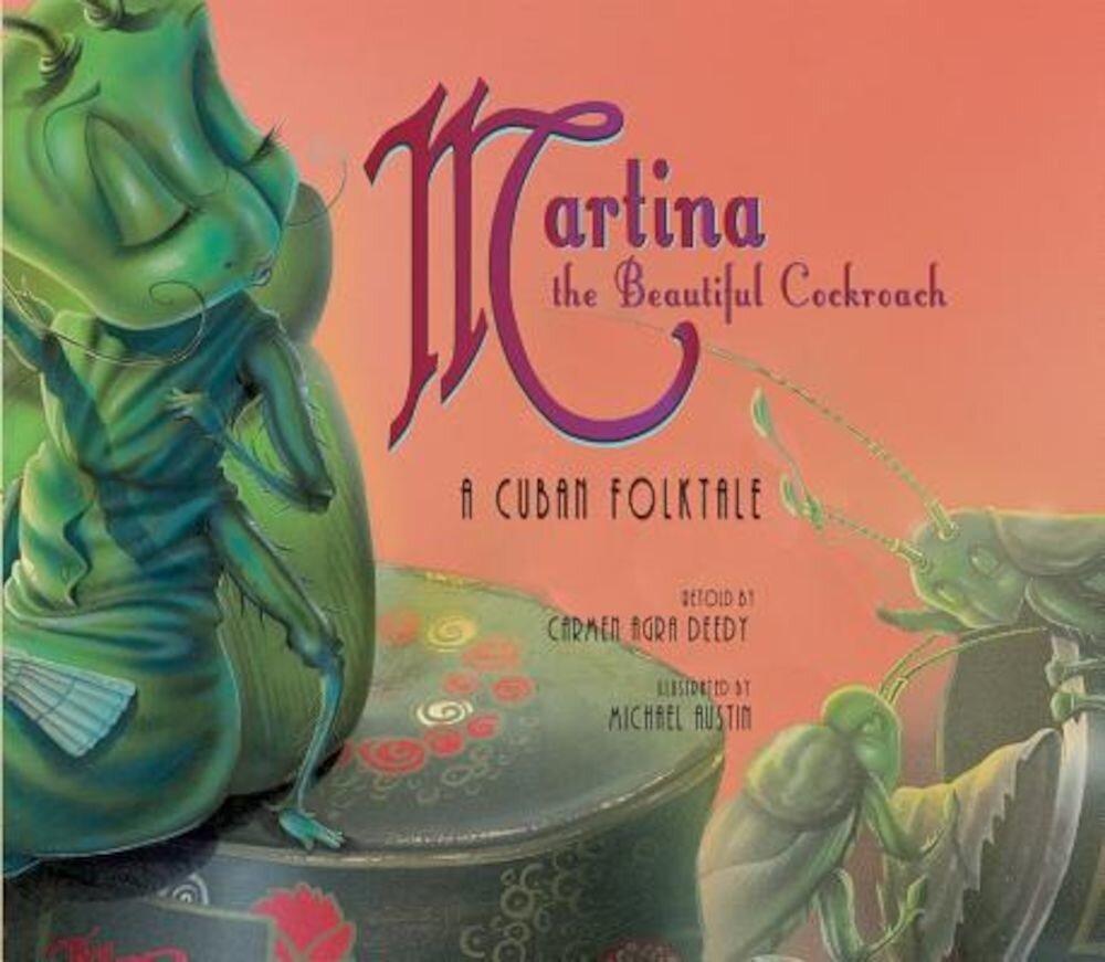 Martina the Beautiful Cockroach: A Cuban Folktale, Paperback