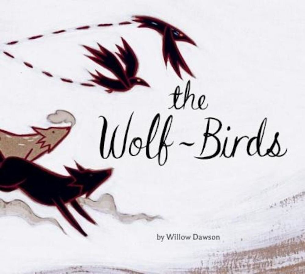 The Wolf-Birds, Hardcover