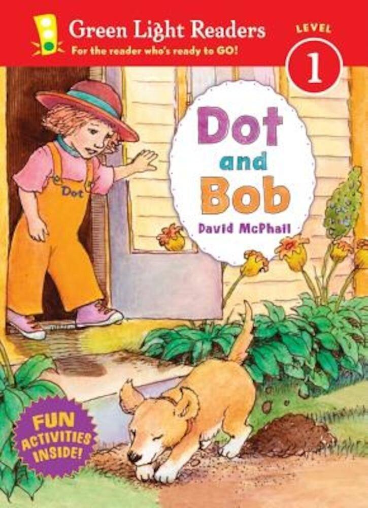 Dot and Bob, Paperback