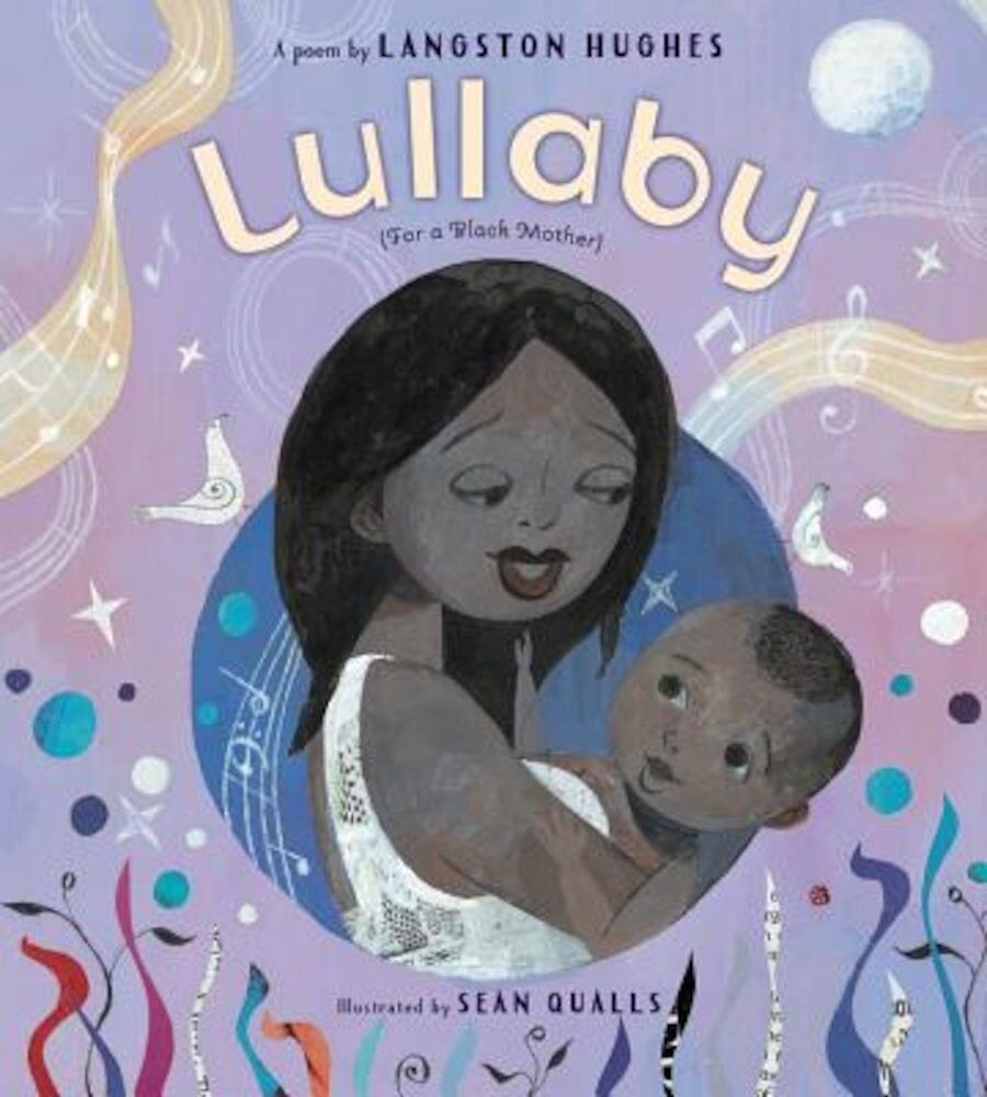 Lullaby (for a Black Mother, Hardcover
