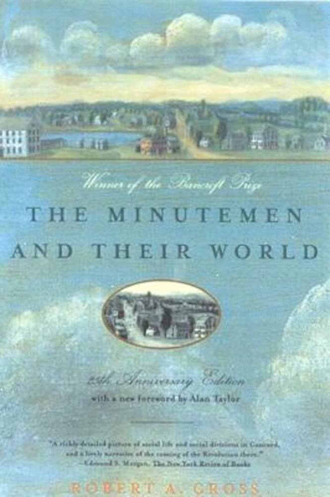 The Minutemen and Their World, Paperback