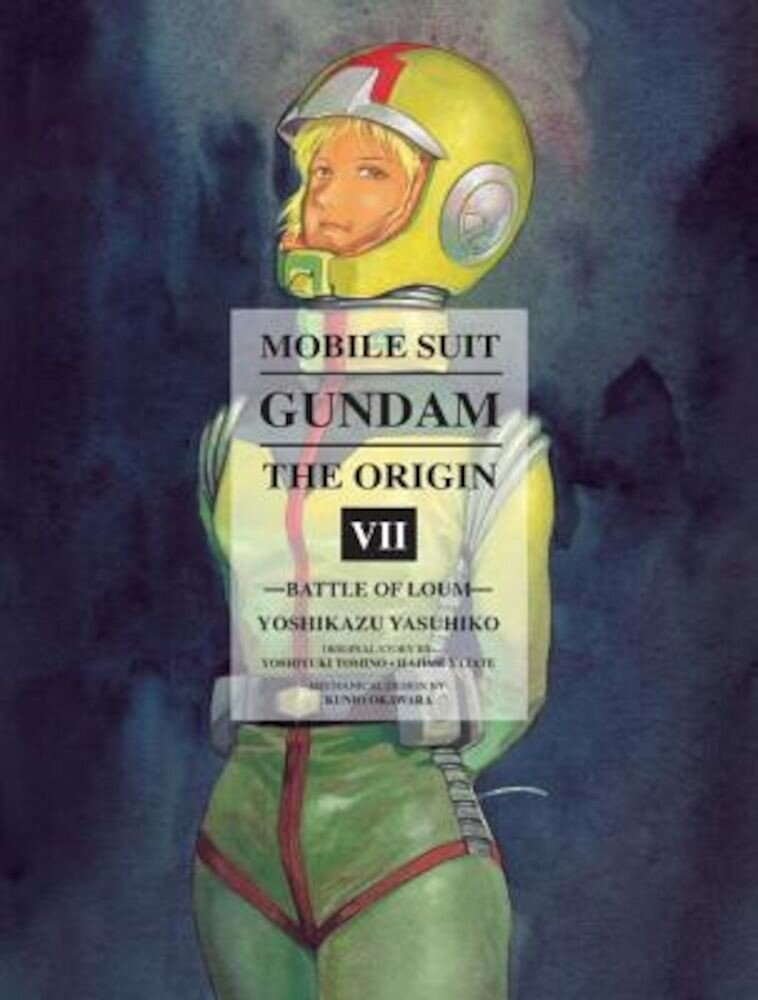 Mobile Suit Gundam: The Origin, Volume 7: Battle of Loum, Hardcover
