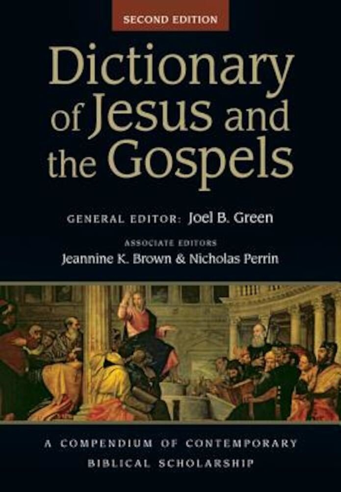 Dictionary of Jesus and the Gospels, Hardcover