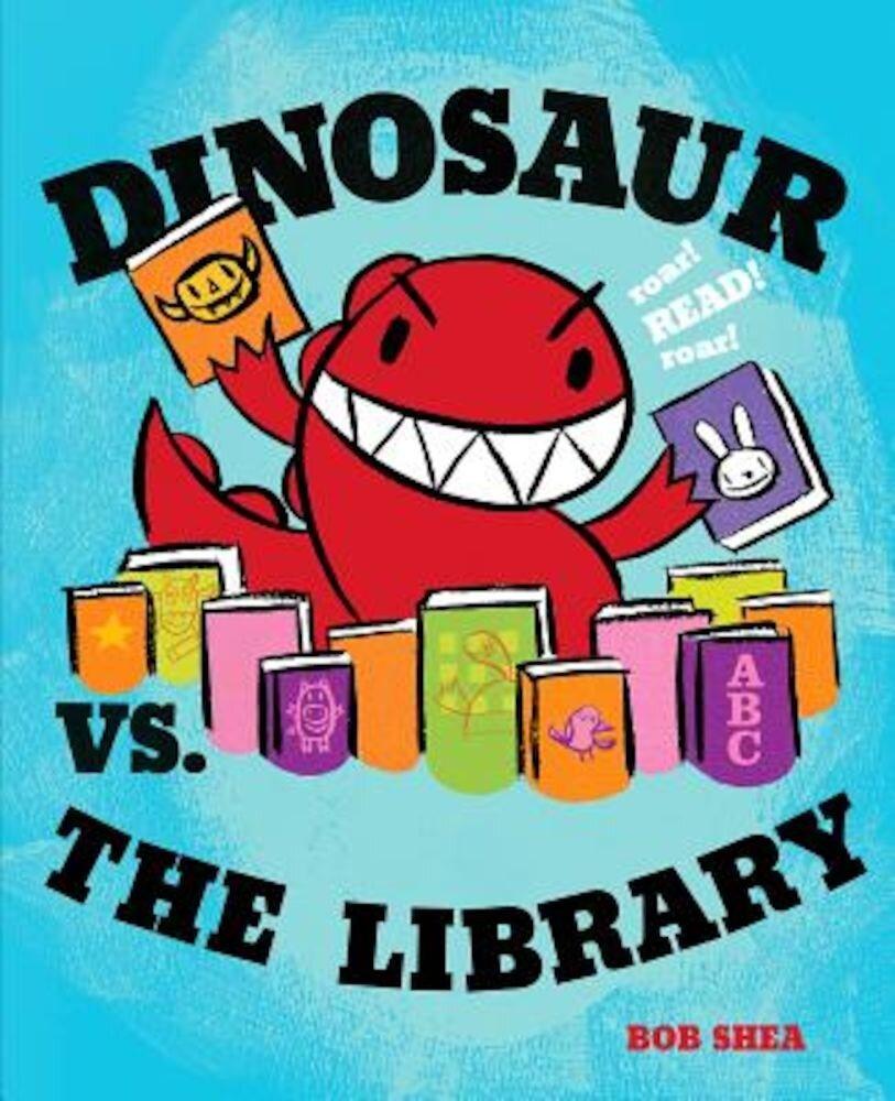 Dinosaur vs. the Library, Hardcover