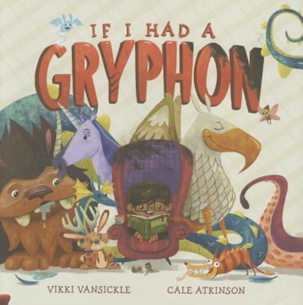 If I Had a Gryphon, Hardcover