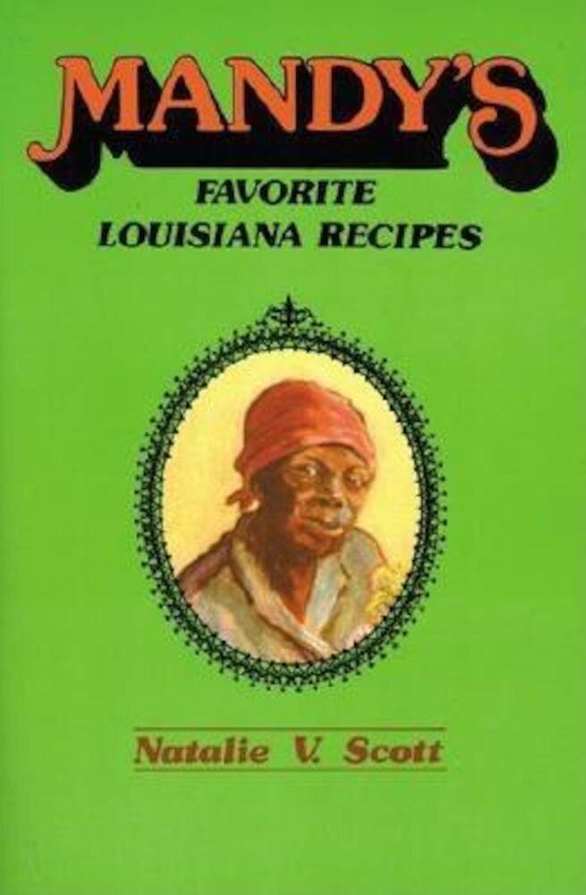 Mandy's Favorite Louisiana Recipes, Paperback