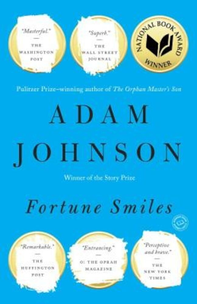 Fortune Smiles: Stories, Paperback