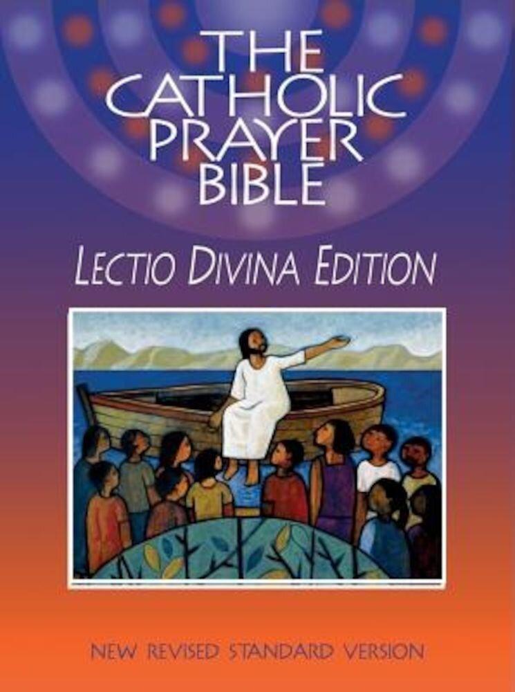 Catholic Prayer Bible-NRSV-Lectio Divina, Paperback