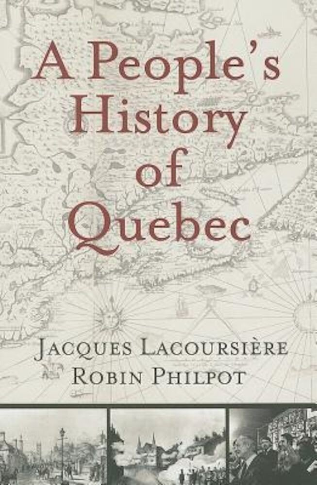 A People's History of Quebec, Paperback