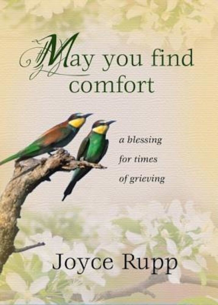 May You Find Comfort: A Blessing for Times of Grieving, Paperback