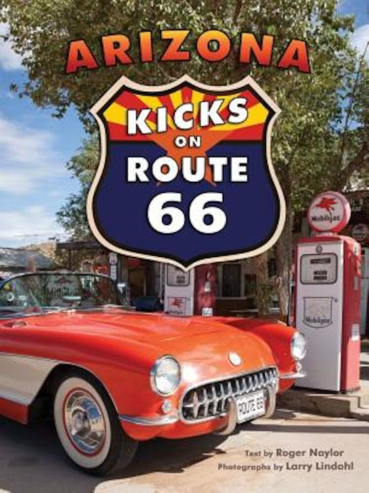 Arizona Kicks on Route 66, Paperback