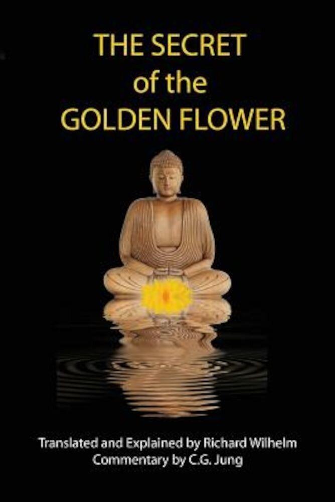 The Secret of the Golden Flower, Paperback
