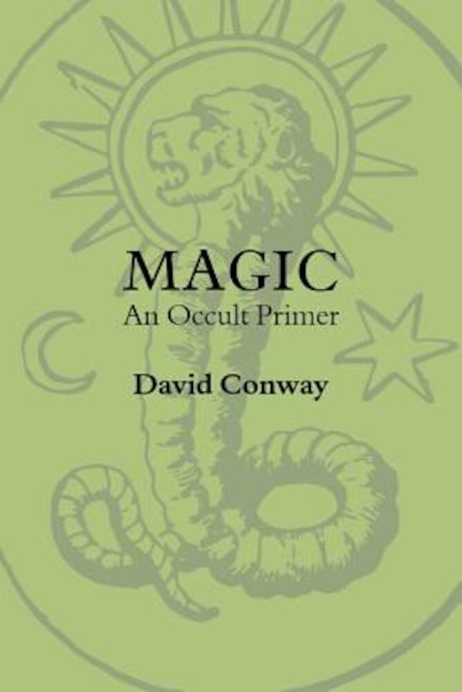 Magic: An Occult Primer, Paperback