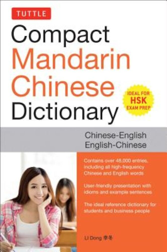 Tuttle Compact Mandarin Chinese Dictionary: Chinese-English English-Chinese [All Hsk Levels, Fully Romanized], Paperback