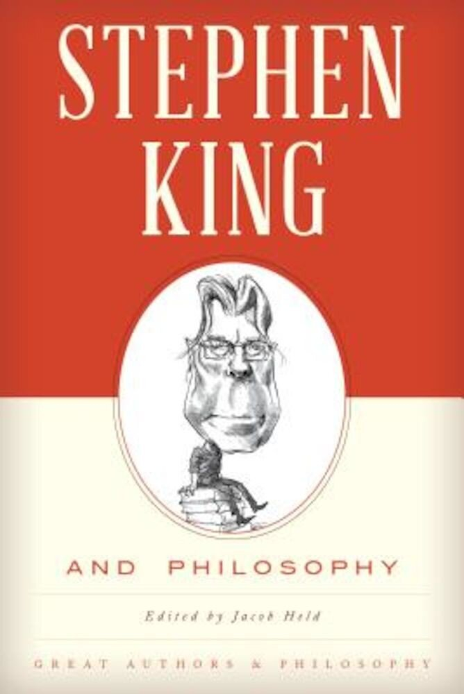 Stephen King and Philosophy, Paperback