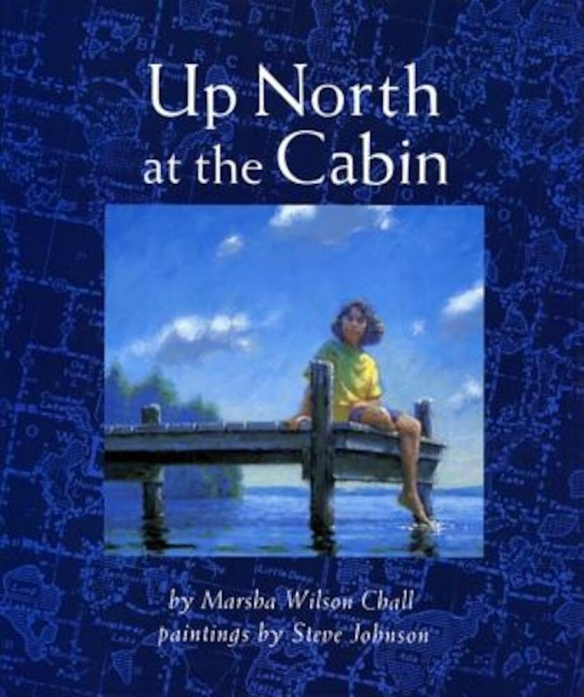 Up North at the Cabin, Hardcover