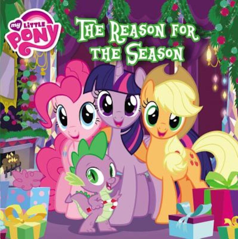 My Little Pony: The Reason for the Season, Paperback