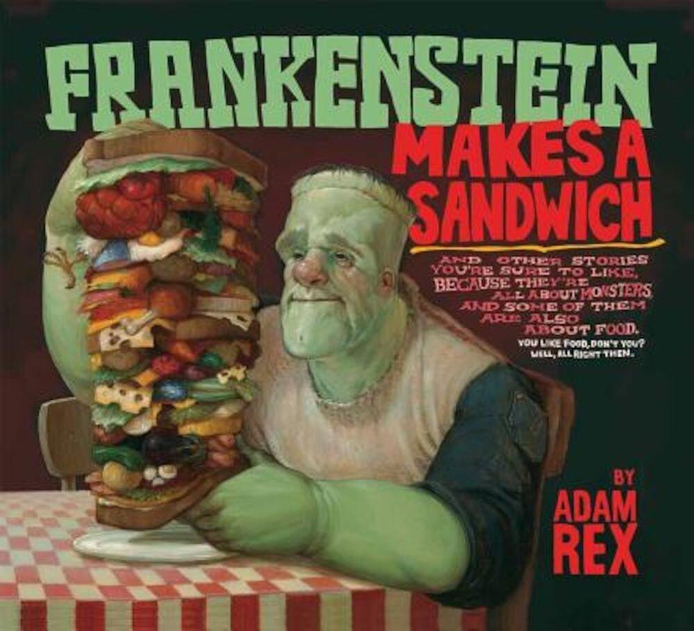 Frankenstein Makes a Sandwich, Paperback