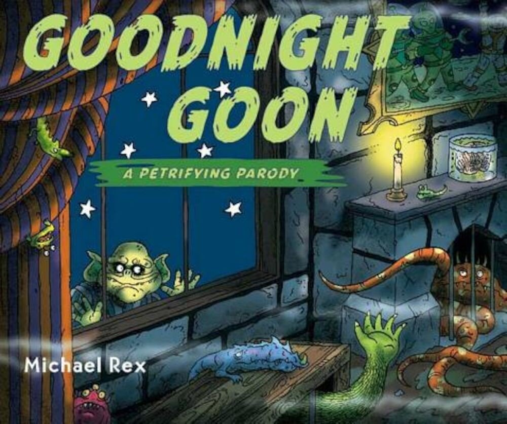 Goodnight Goon: A Petrifying Parody, Hardcover
