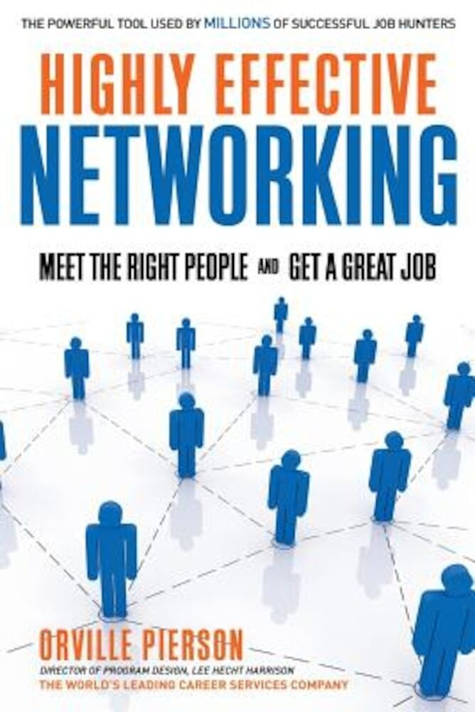 Highly Effective Networking, Paperback