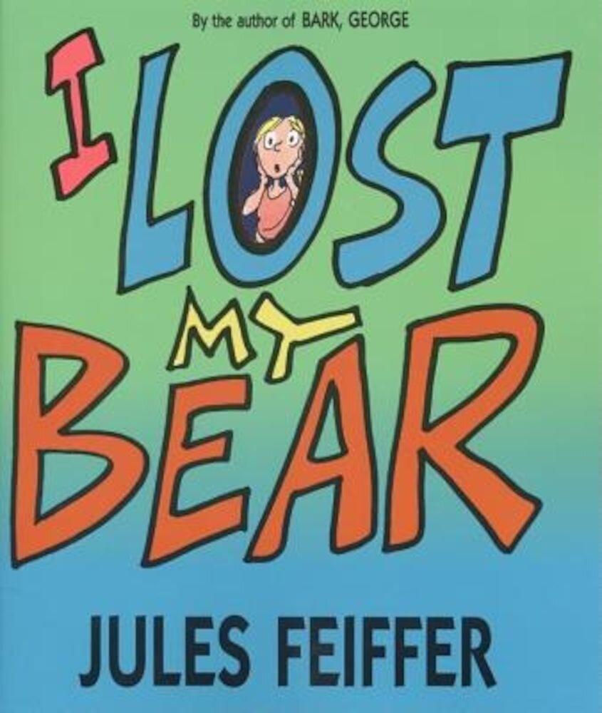I Lost My Bear, Paperback