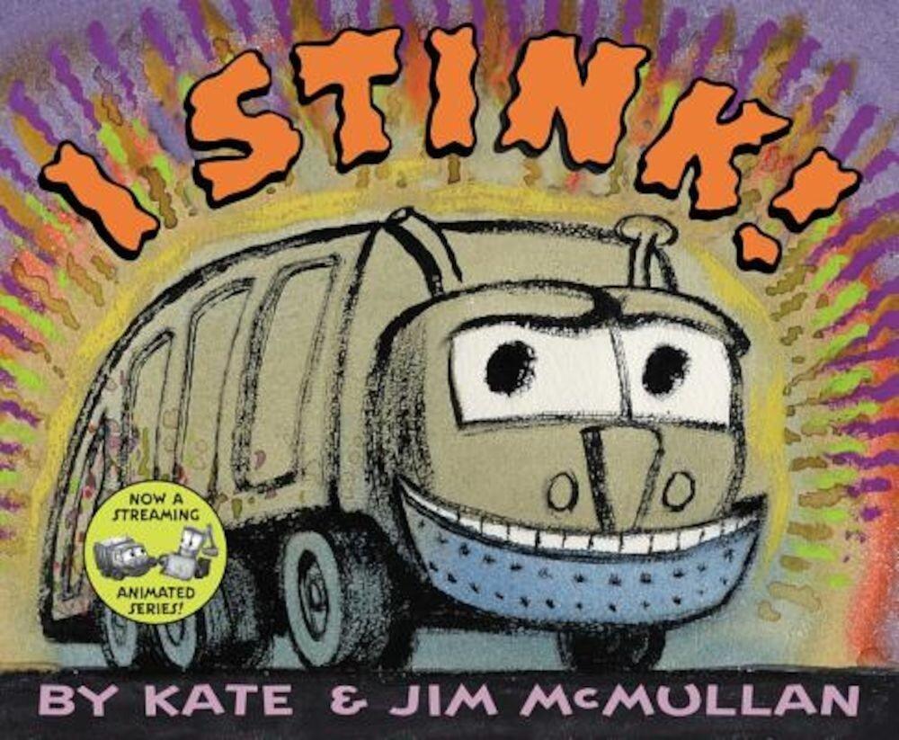 I Stink!, Hardcover