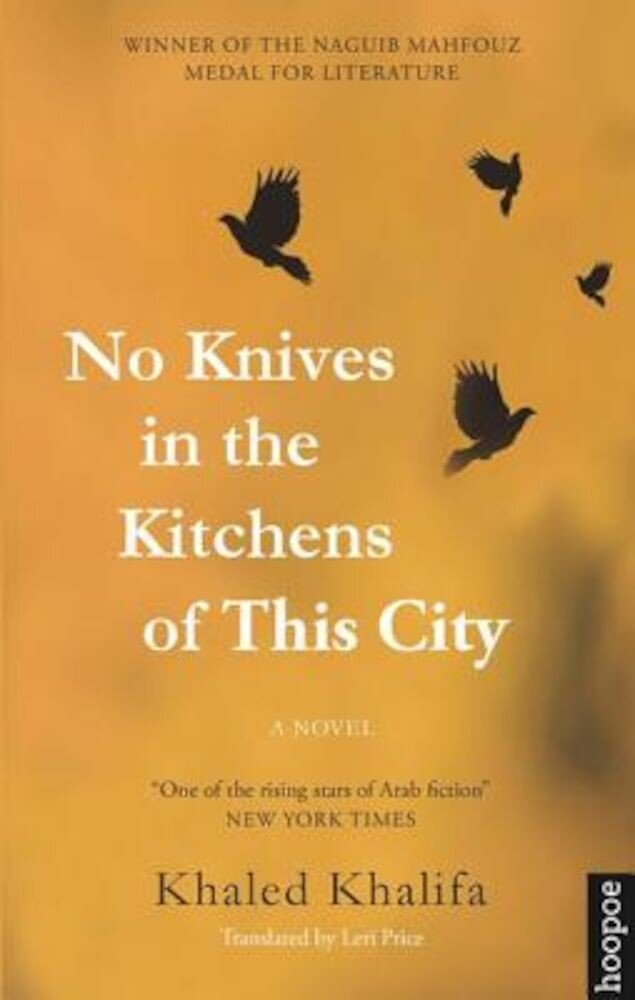 No Knives in the Kitchens of This City, Paperback