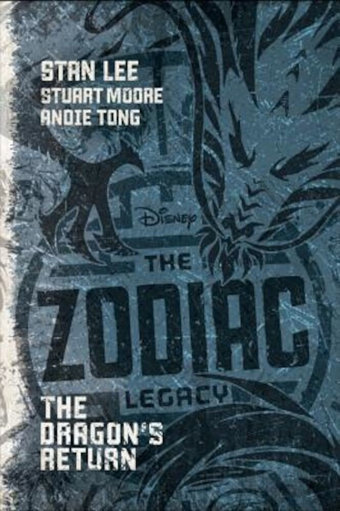 The Zodiac Legacy: The Dragon's Return, Hardcover